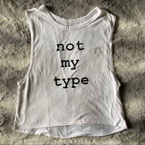 Not My Type Graphic Tank Crop